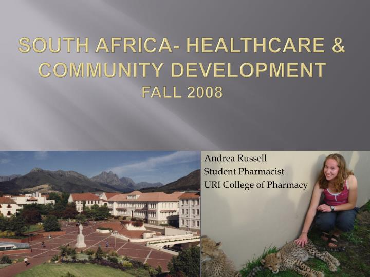 South Africa- Healthcare & Community Development