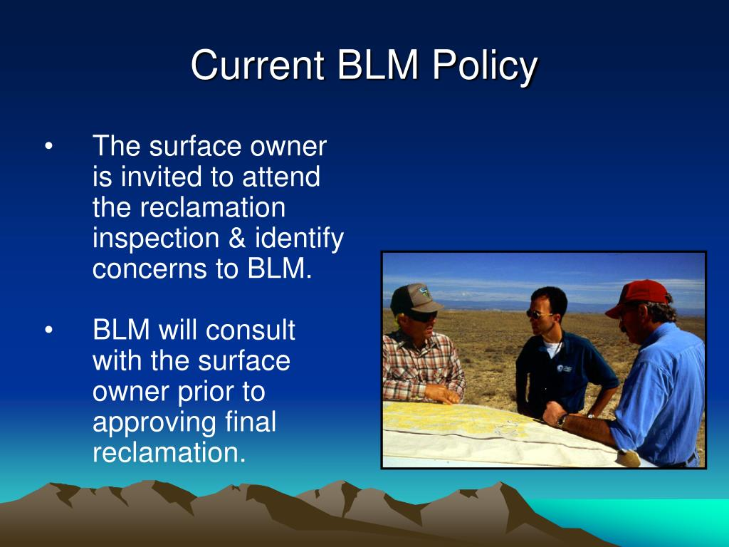 Current BLM Policy