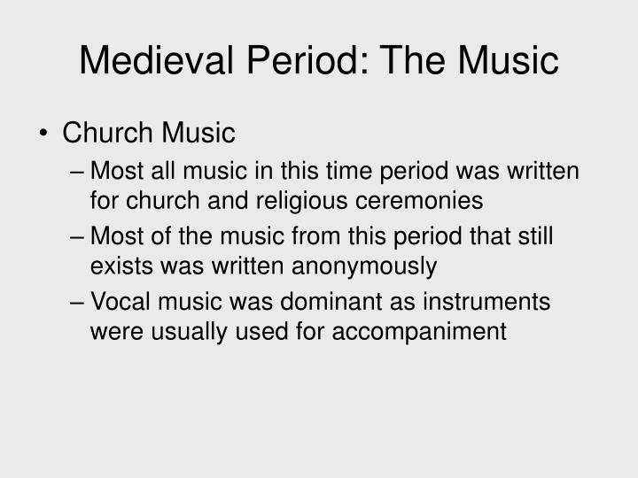 Medieval period the music