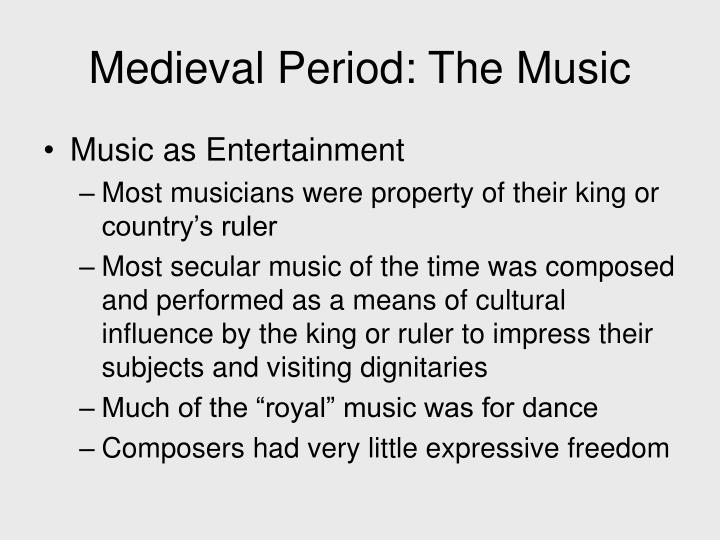 Medieval Period: The Music