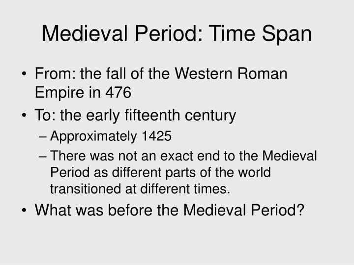 Medieval period time span