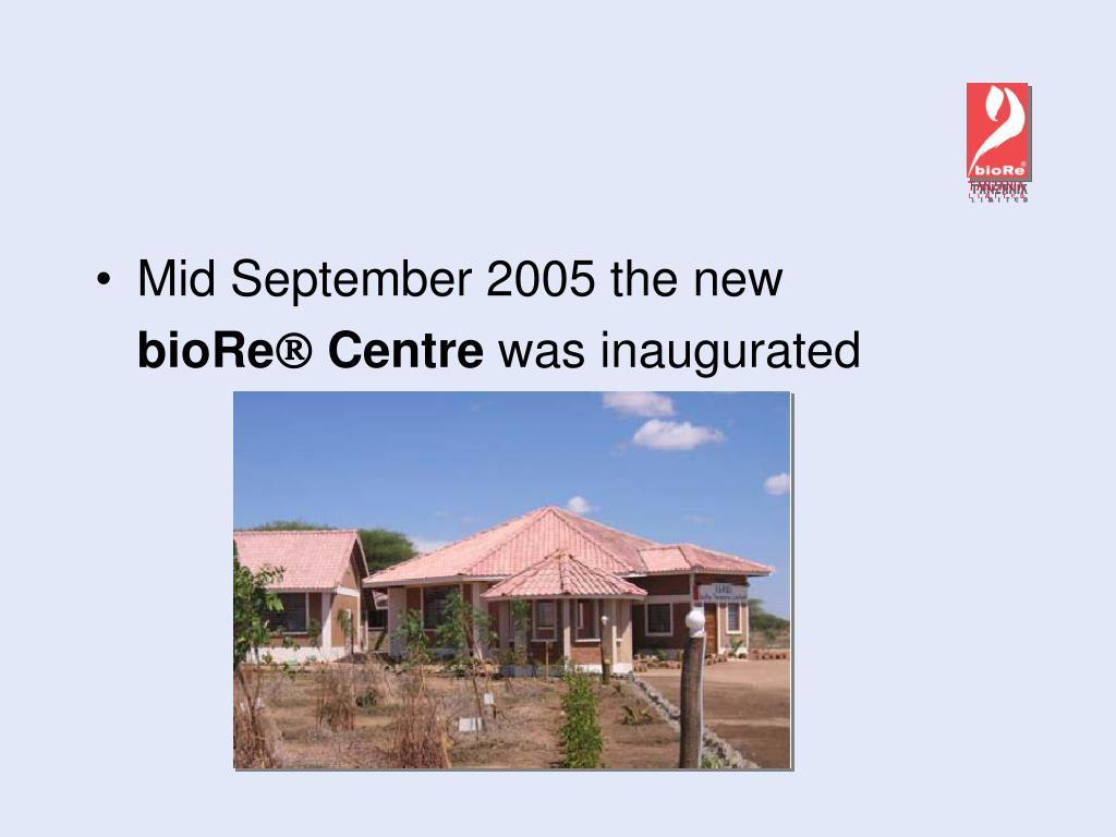 Mid September 2005 the new