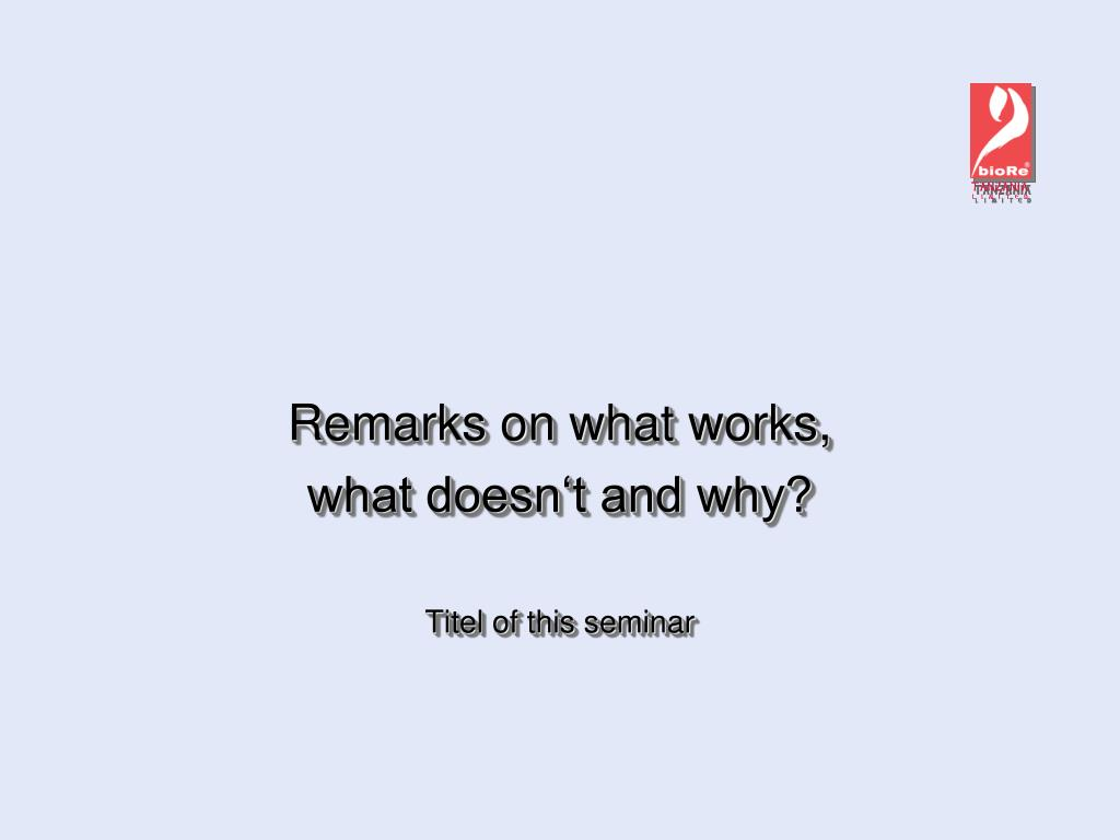 Remarks on what works,