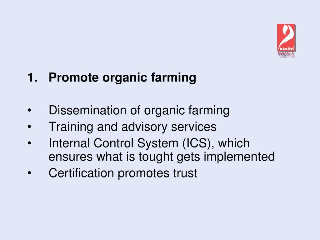 Promote organic farming
