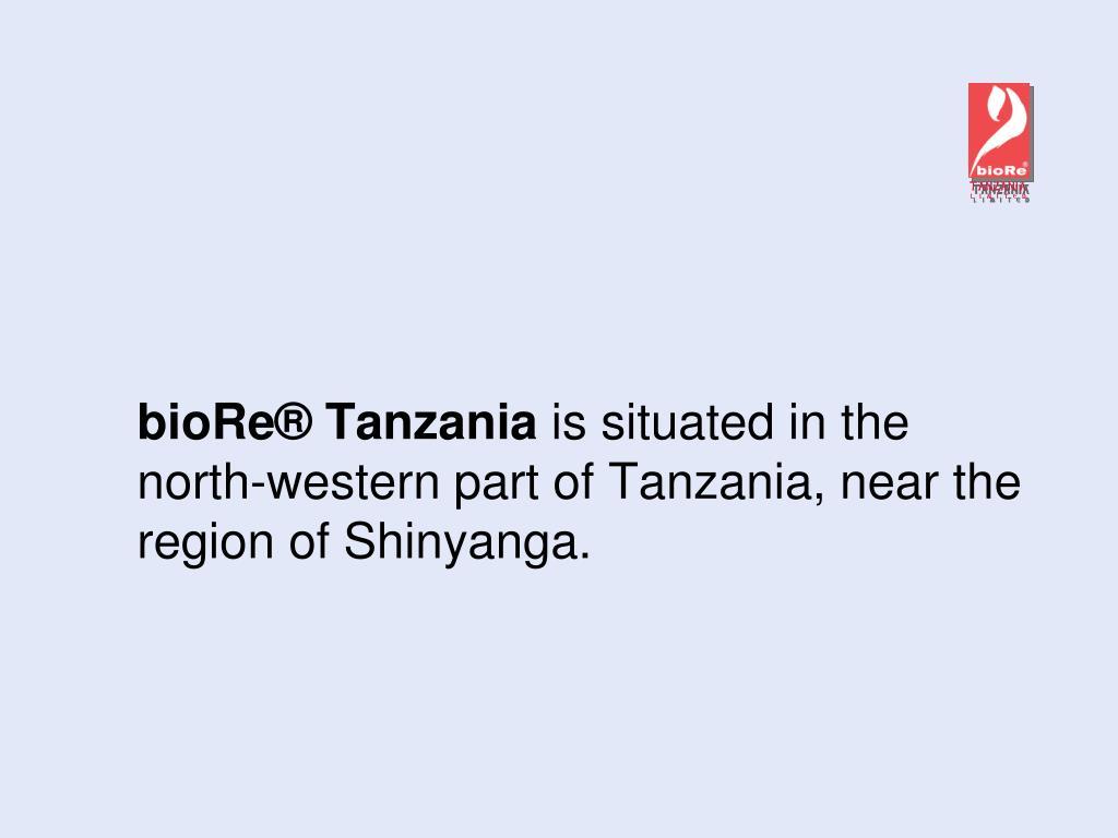 bioRe® Tanzania