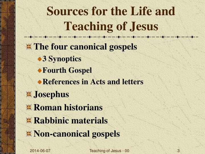 Sources for the life and teaching of jesus
