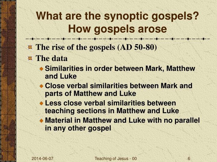 What are the synoptic gospels? How gospels arose