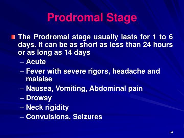 Prodromal Stage