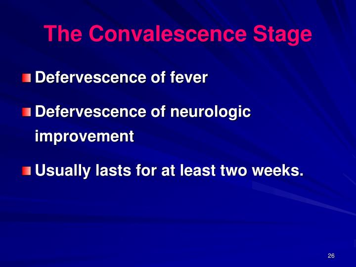 The Convalescence Stage