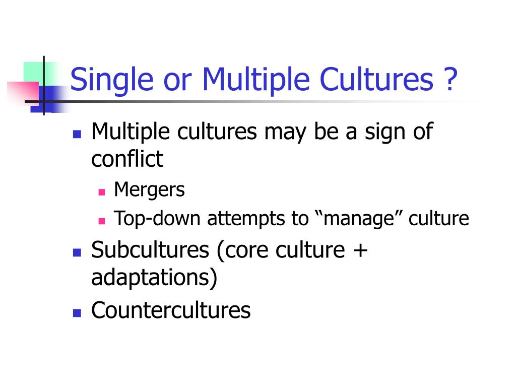 Single or Multiple Cultures ?