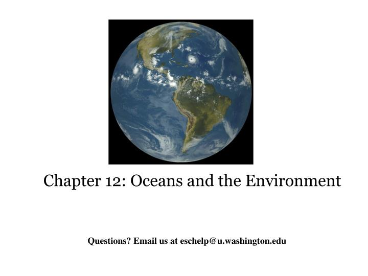 Chapter 12: Oceans and the Environment
