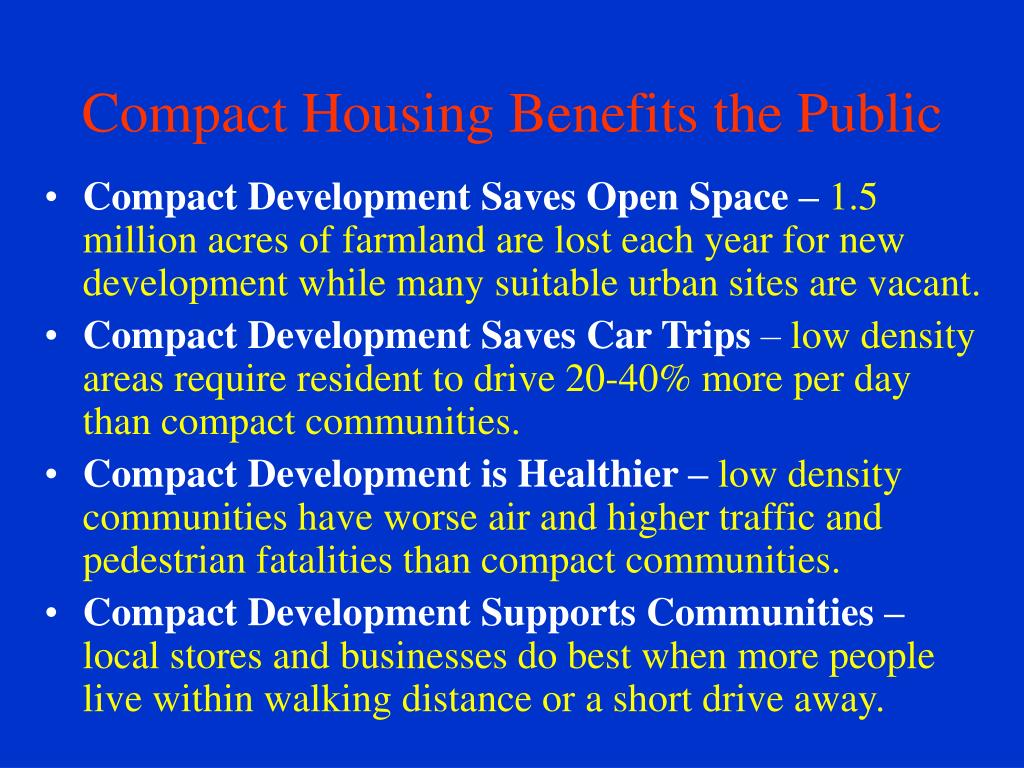 Compact Housing Benefits the Public