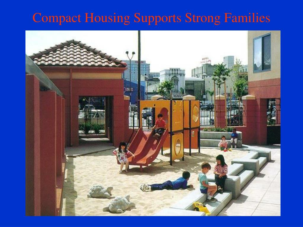 Compact Housing Supports Strong Families