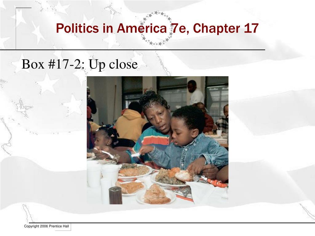 Politics in America 7e, Chapter 17