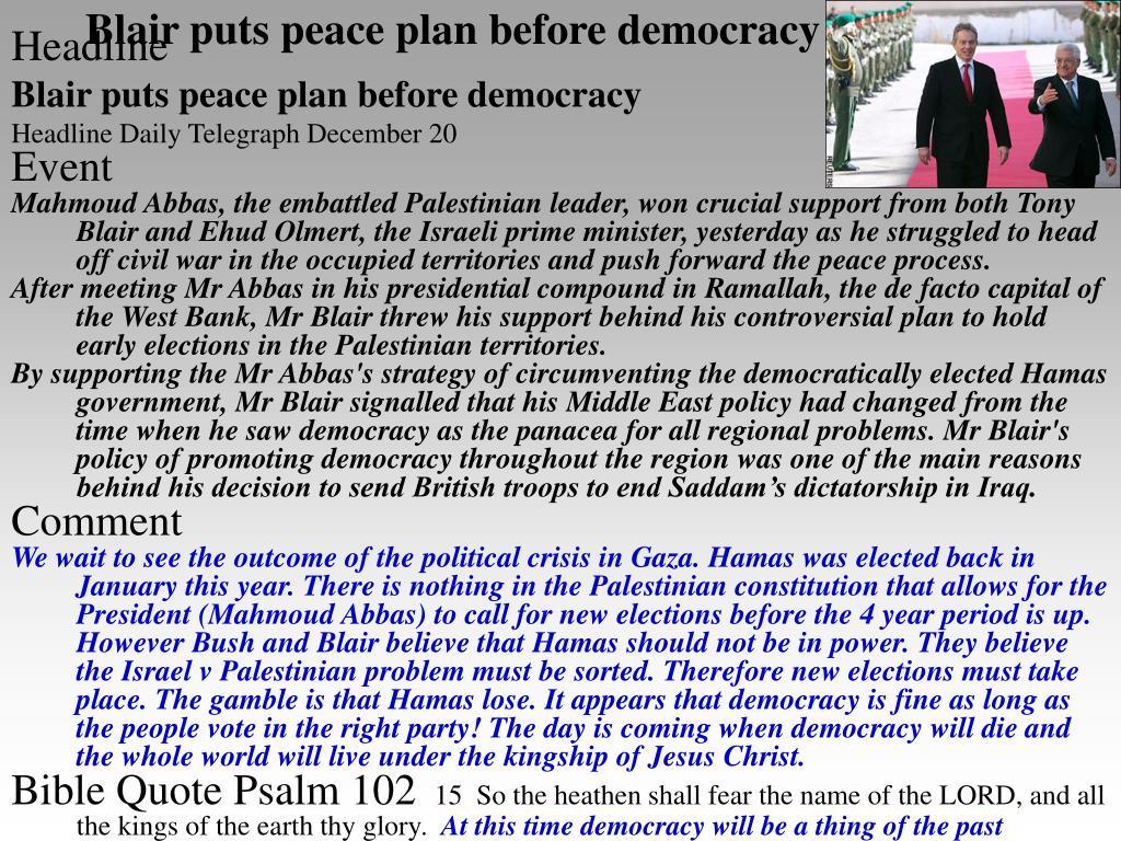 Blair puts peace plan before democracy