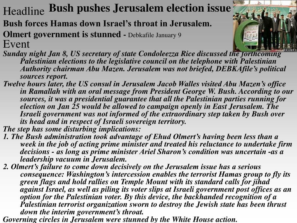 Bush pushes Jerusalem election issue