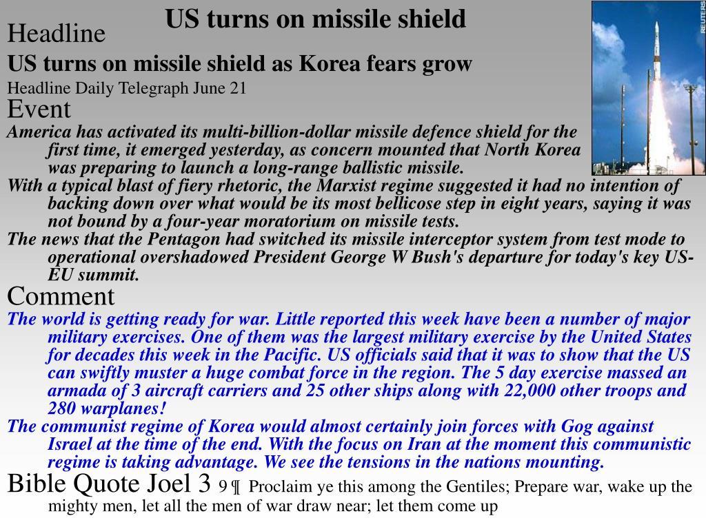 US turns on missile shield