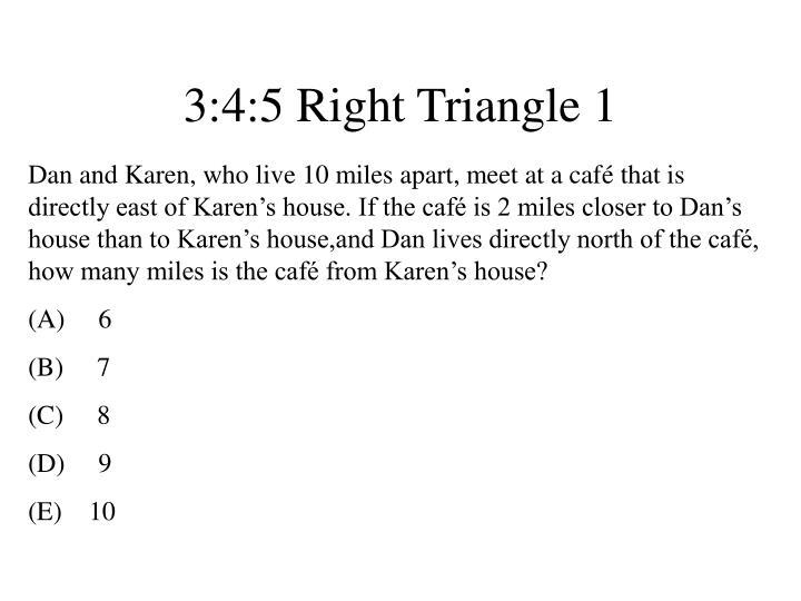 3:4:5 Right Triangle 1