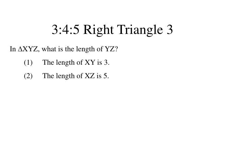 3:4:5 Right Triangle 3
