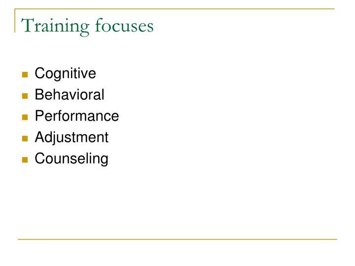 Training focuses
