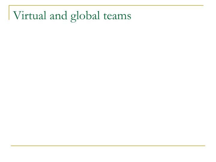 Virtual and global teams