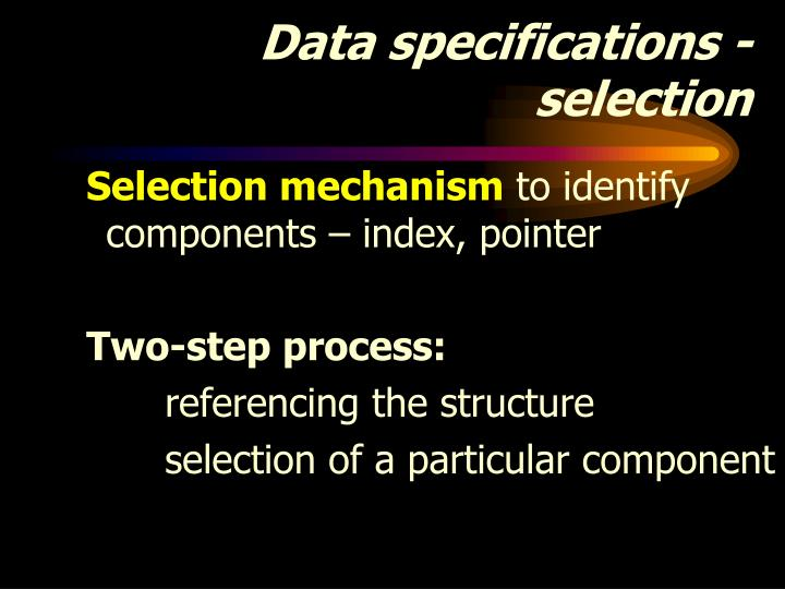 Data specifications - selection
