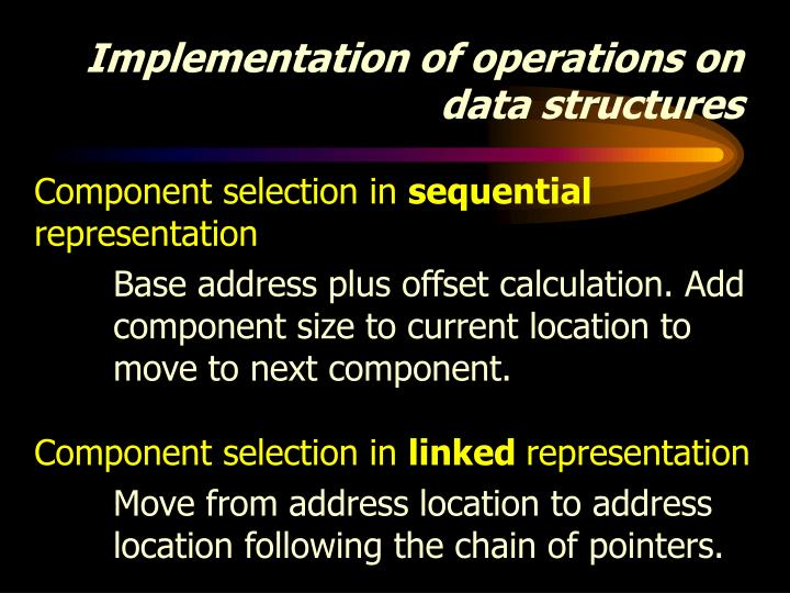 Implementation of operations on data structures