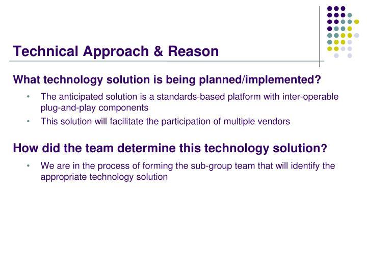 Technical Approach & Reason