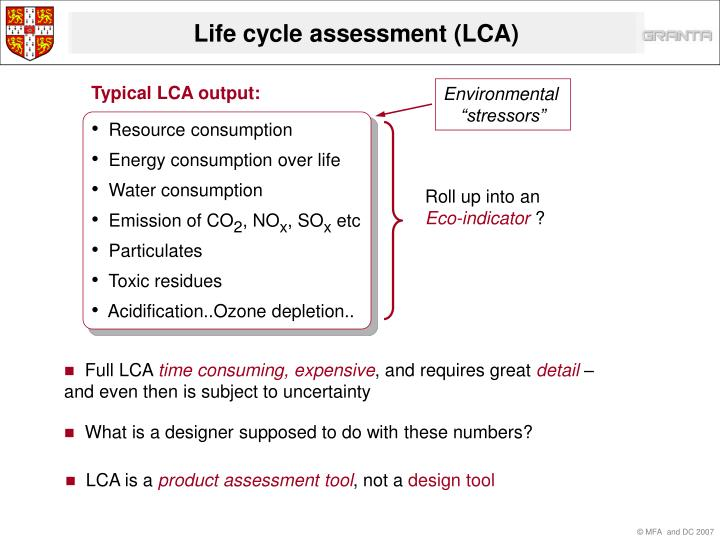 Typical LCA output: