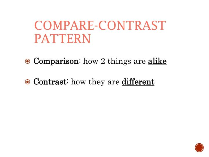 Compare-Contrast Pattern