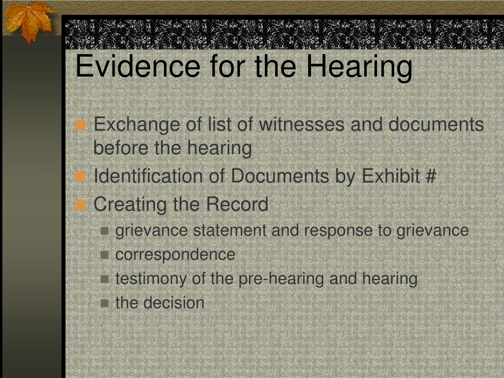 Evidence for the Hearing