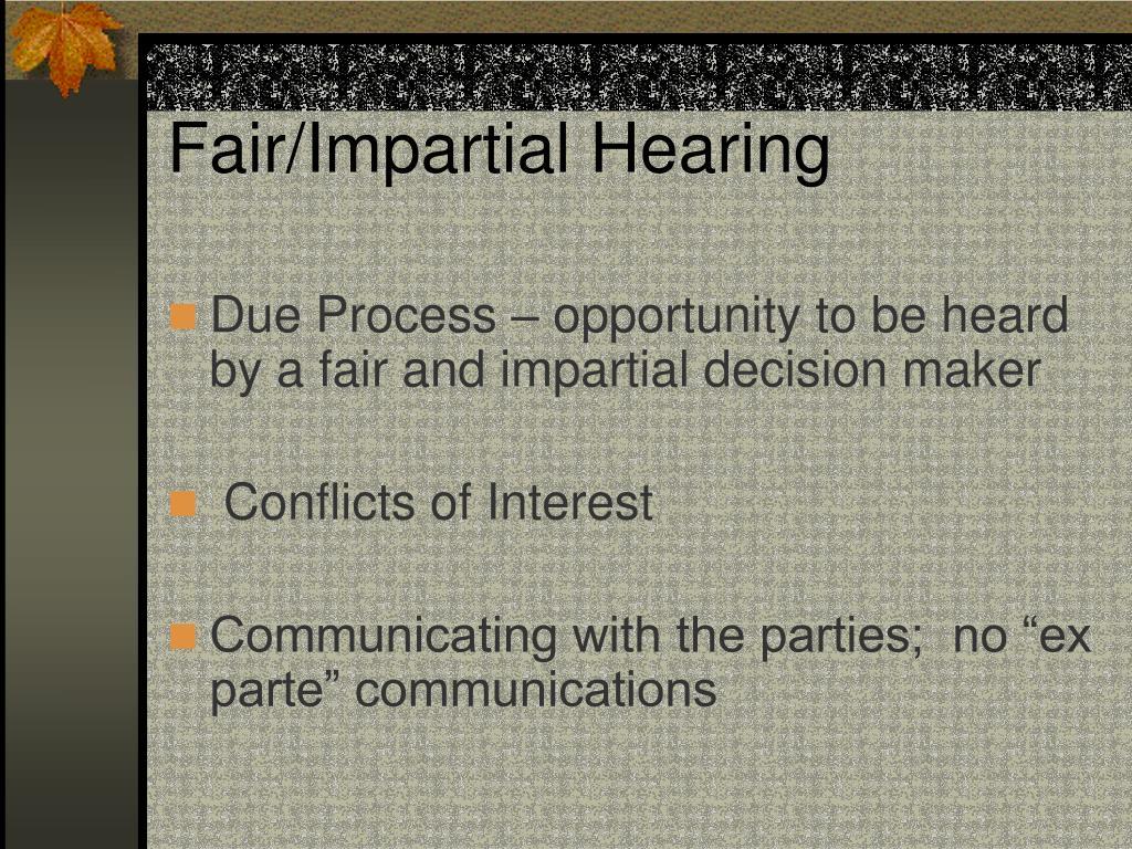 Fair/Impartial Hearing