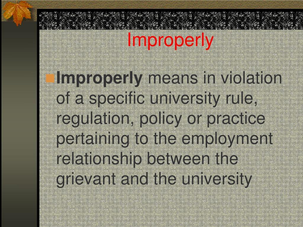 Improperly