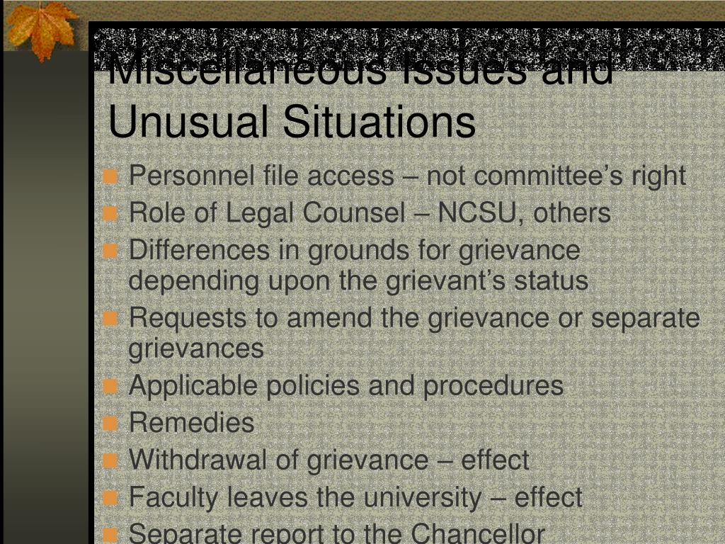 Miscellaneous Issues and Unusual Situations