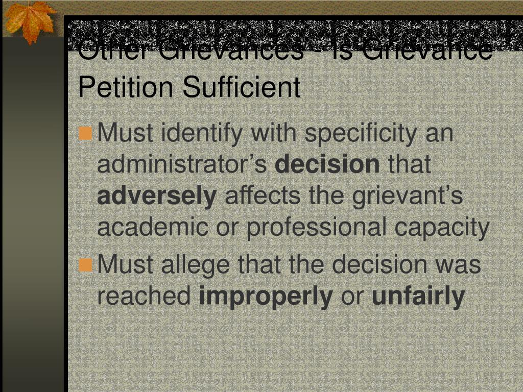 Other Grievances - Is Grievance Petition Sufficient