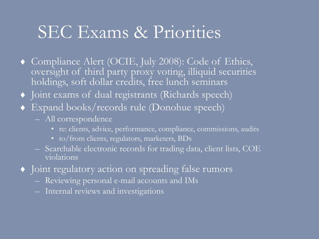 SEC Exams & Priorities