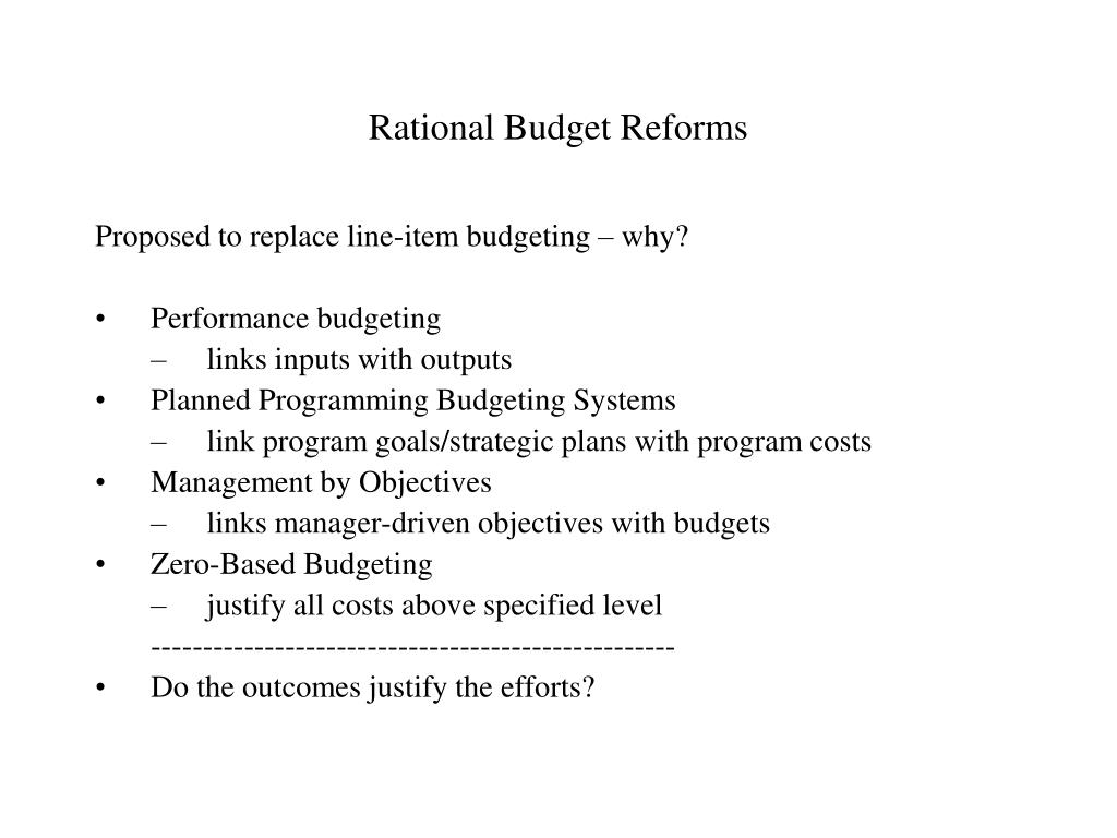 Rational Budget Reforms