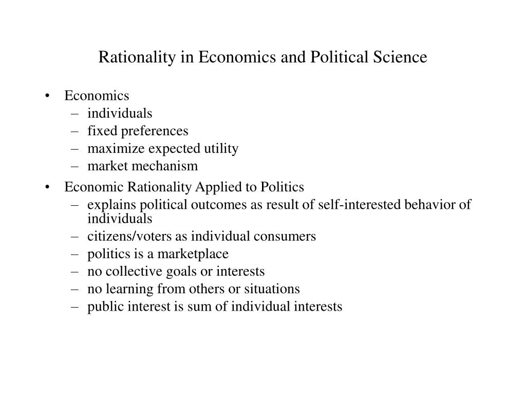 Rationality in Economics and Political Science