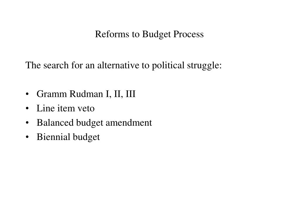 Reforms to Budget Process
