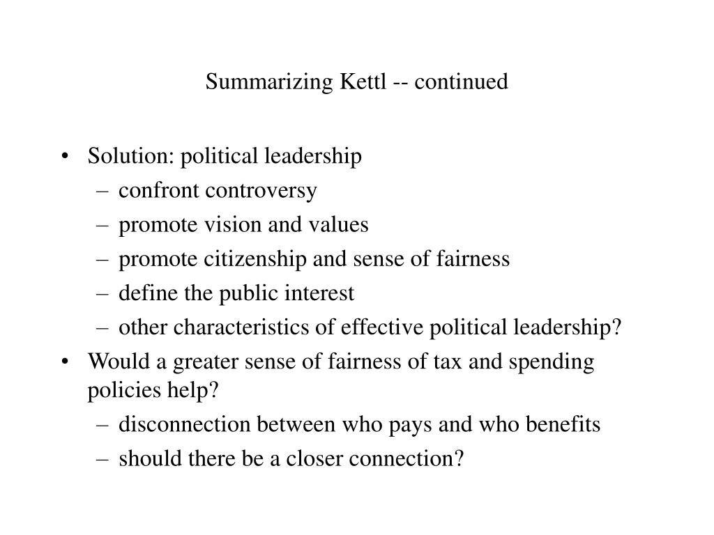 Summarizing Kettl -- continued