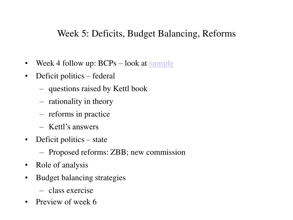 Week 5: Deficits, Budget Balancing, Reforms