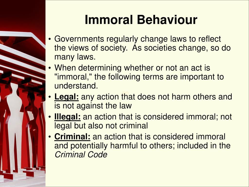 Immoral Behaviour