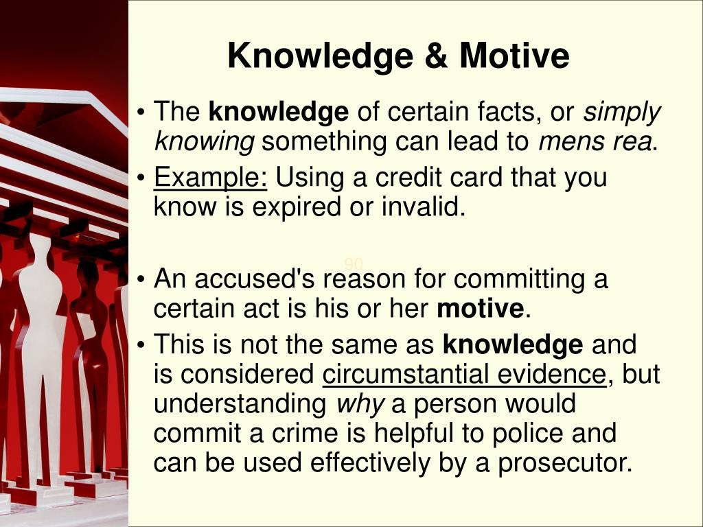 Knowledge & Motive