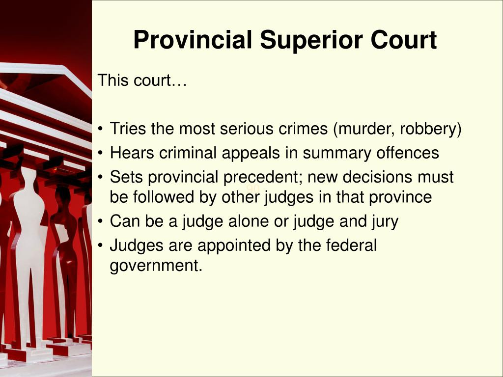 Provincial Superior Court
