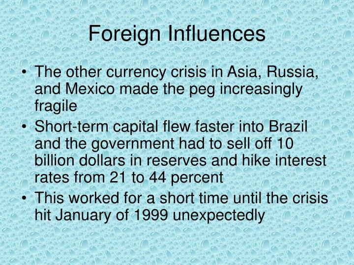 Foreign Influences