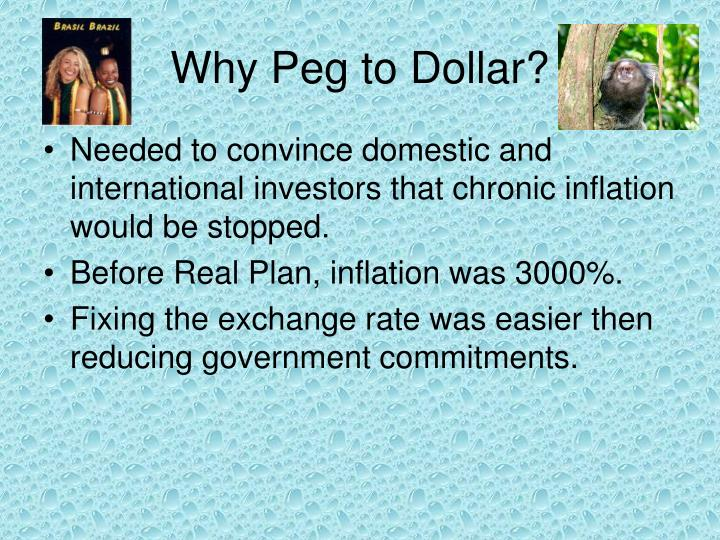 Why Peg to Dollar?