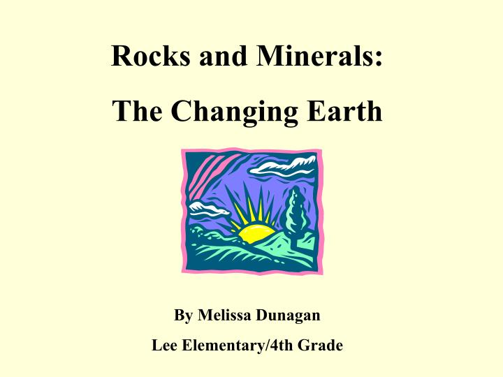 Rocks and Minerals: