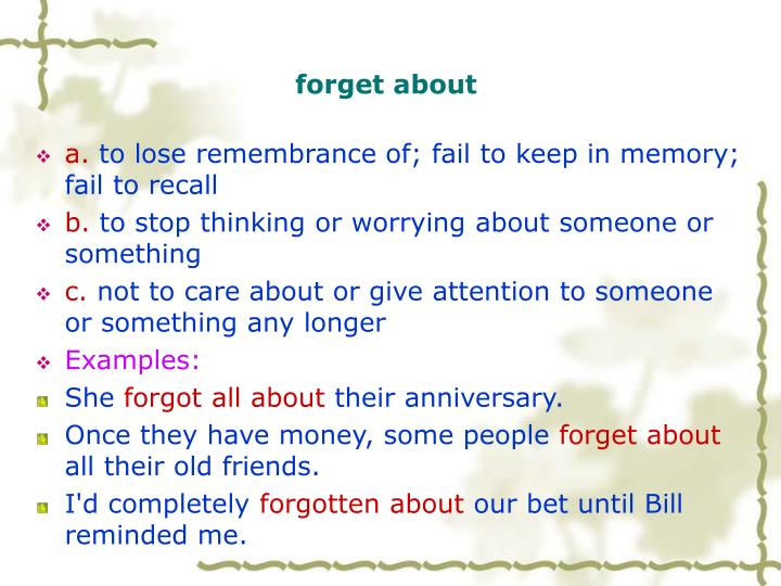 forget about