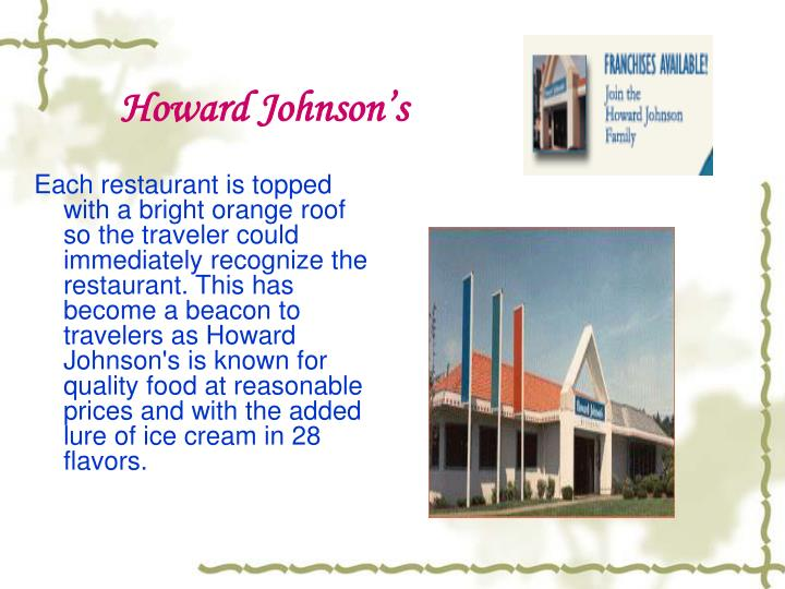 Each restaurant is topped with a bright orange roof so the traveler could immediately
