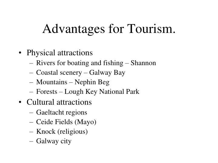 Advantages for Tourism.